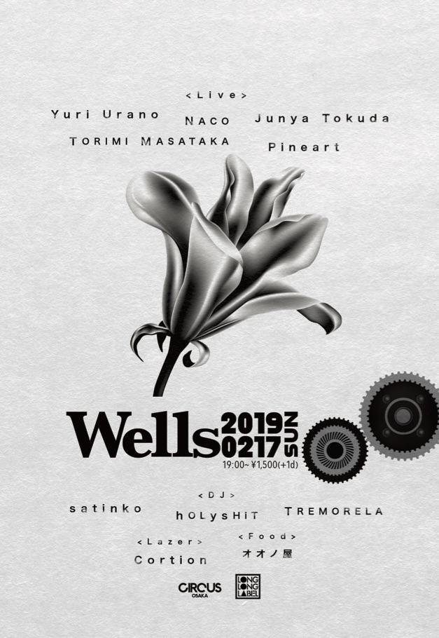 『Wells』2019/2/17@CIRCUS OSAKA
