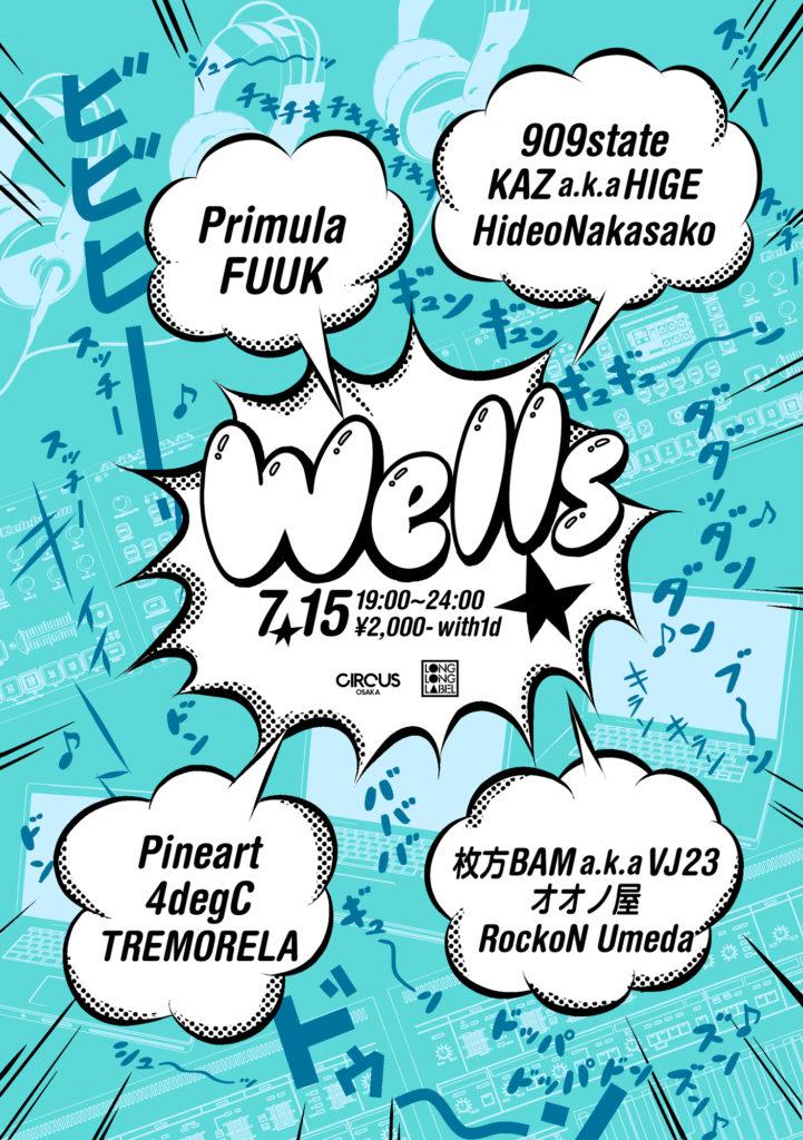 『Wells』2019/7/15@CIRCUS OSAKA